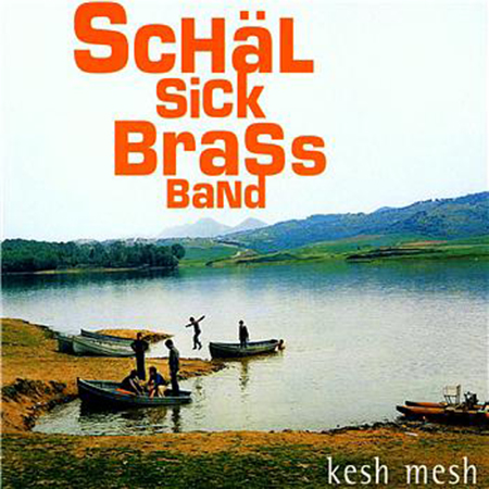schälsickbrassband_keshmesh/Westparc